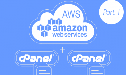 Build Your Own cPanel Cloud Hosting with Amazon AWS – Part 1