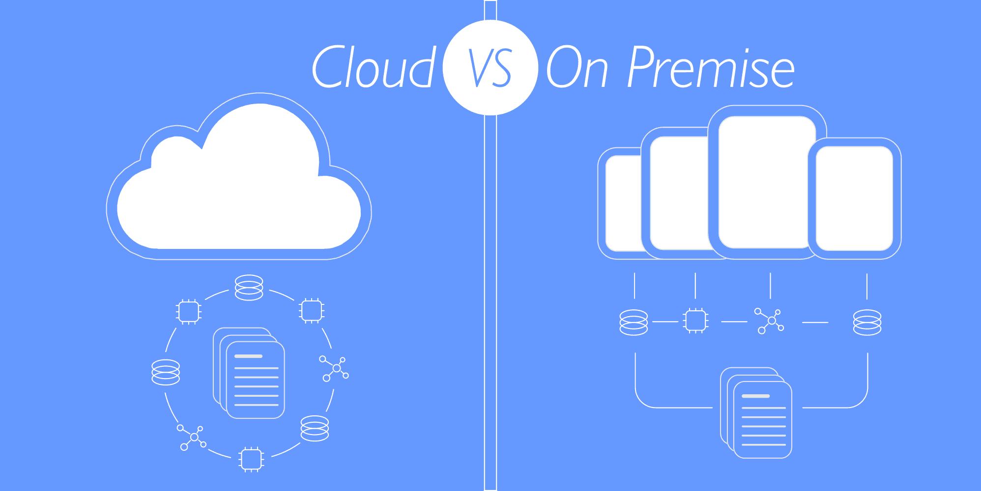Cloud Hosting vs On Premise Hosting
