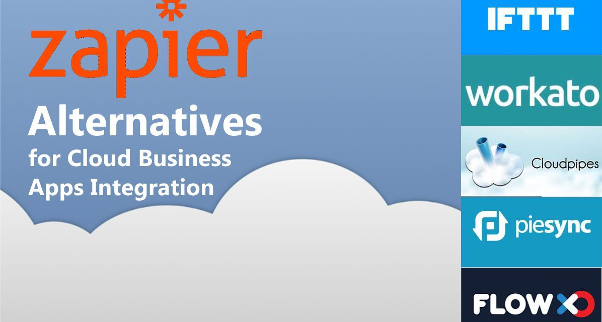 Zapier Alternatives for Cloud Business Apps Integration