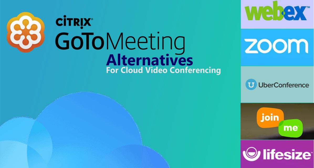 GoToMeeting Alternatives for Cloud Video Conferencing