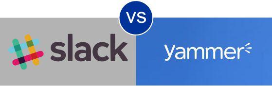 Slack vs Yammer