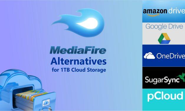 MediaFire Alternatives for 1TB Cloud Storage