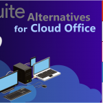 G Suite Alternatives for Cloud Office