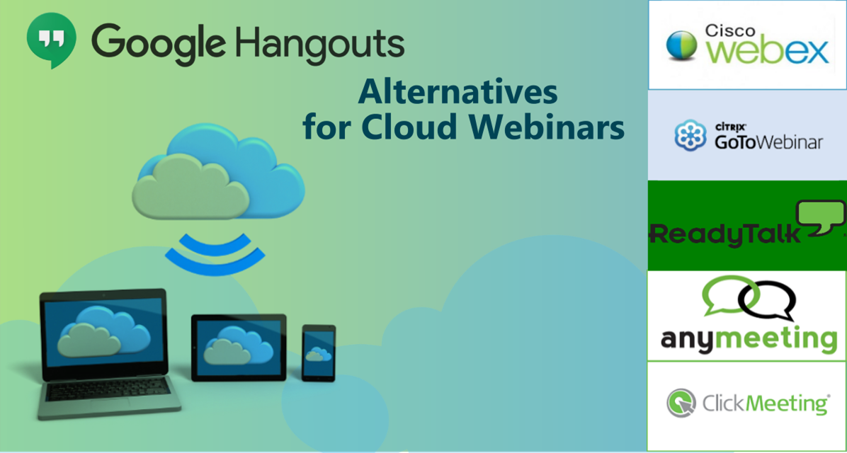 Google Hangouts Alternatives for Cloud Webinars