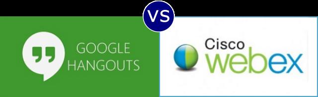 Google Hangouts vs Cisco Webex