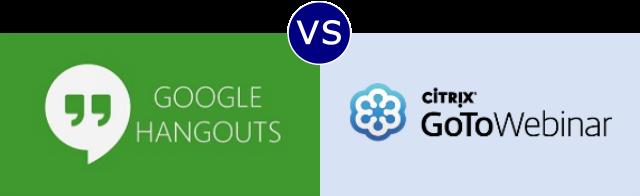 Google Hangouts vs GoToWebinar