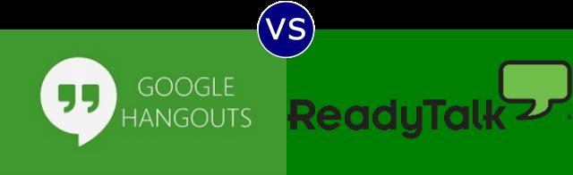 Google Hangouts vs ReadyTalk